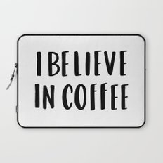 I believe in coffee - typography Laptop Sleeve