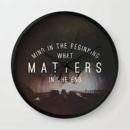 Mind What Matters Wall Clock