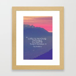 Inspirational Timeless Quotes - Ray Bradbury Framed Art Print
