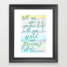 Wild & Precious Life Quote Hand Lettered Framed Art Print