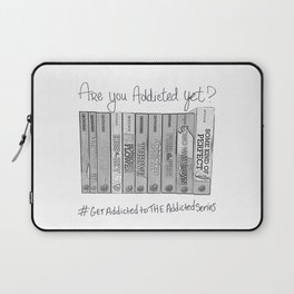 Are you addicted yet? Laptop Sleeve
