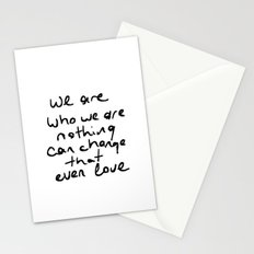 we are who we are Stationery Cards
