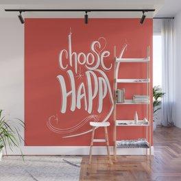 Choose Happy (Fiesta) Wall Mural