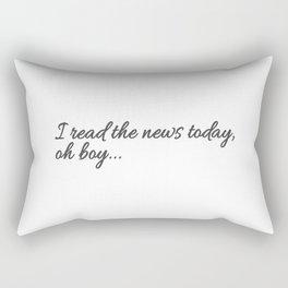 I read the news Rectangular Pillow