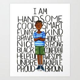Proud to be Brown (boy) Art Print