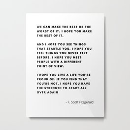I hope you live a life you're proud of, Fitzgerald quote Metal Print