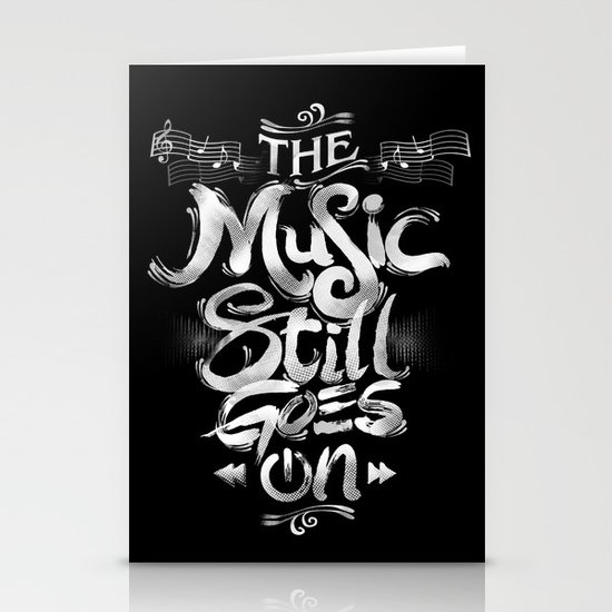 Music Still Goes On Stationery Cards
