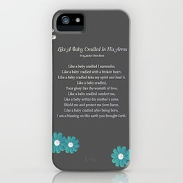 Like A Baby Cradled In His Arms iPhone Case