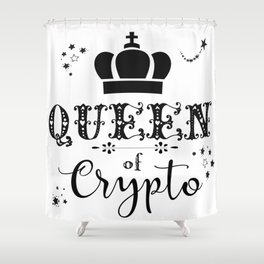 Queen of Crypto Shower Curtain