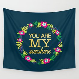 Flower Wreath | You Are My Sunshine in Gold Wall Tapestry
