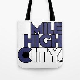 Mile High City - R Tote Bag