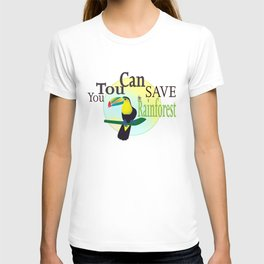 You TouCan Save The Rainforest T-shirt