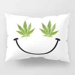 Weed Smile Pillow Sham