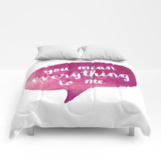 you mean everything to me (Valentine Love Note) Comforters