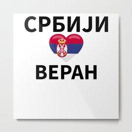 Loyal To Serbia Srbija Gift Idea For Serbian Metal Print