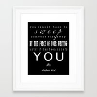stephen king Framed Art Prints featuring Writers' Quotes: Swept away-Stephen King by Charm Girl Photography & Writing Quotes
