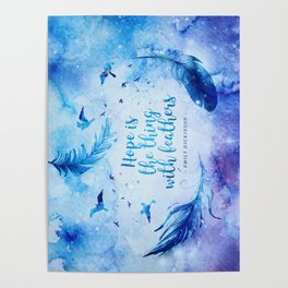 Hope is the thing with feathers Poster