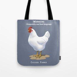 Funny White Leghorn Hen Fowl Language Chicken Farmer Tote Bag