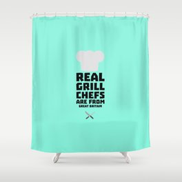 Real Grill Chefs are from Great Britain Dmci5 Shower Curtain