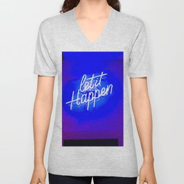 Let It Happen Unisex V-Neck