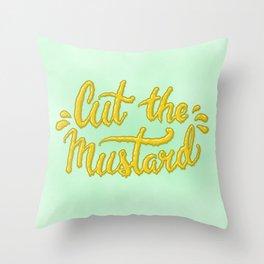 Cut the Mustard Throw Pillow