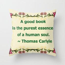 A Good Book - Thomas Carlyle Throw Pillow