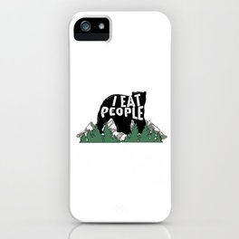 I Eat People Bear Mountain Hiking Funny Hiker iPhone Case