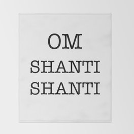 OM SHANTI SHANTI Throw Blanket