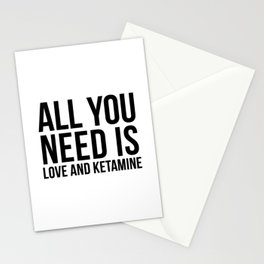 Love and Ketamine | gift idea Stationery Cards