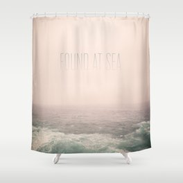 Found At Sea Shower Curtain