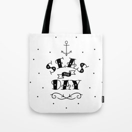 Seas the Day Tote Bag