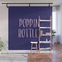 Poppin' Bottles Wall Mural