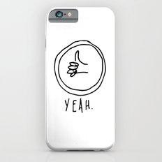YEAH. iPhone 6s Slim Case