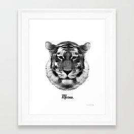 TIGER SAYS MEOW Framed Art Print