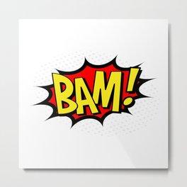 Bam! Kapow! Boom! Metal Print