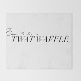 twat waffle Throw Blanket