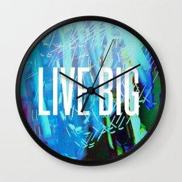 LIVE BIG Wall Clock