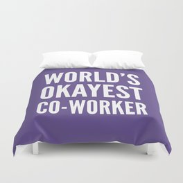 World's Okayest Co-worker (Ultra Violet) Duvet Cover