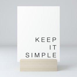 Keep it simple Mini Art Print