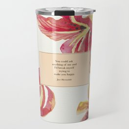 You could ask anything of me...Jace Herondale. The Mortal Instruments. Travel Mug