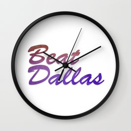 Beat Dallas Wall Clock