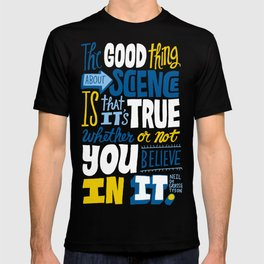 The Good Thing About Science T-shirt