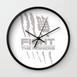 Fight the Powers Wall Clock