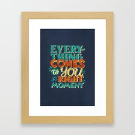 ...in the right moment Framed Art Print