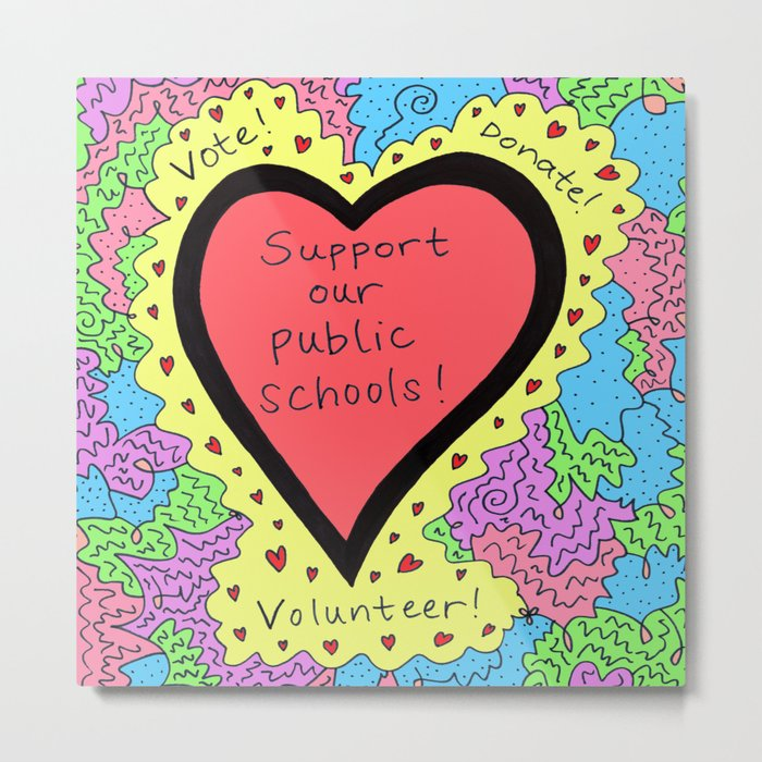 Support Our Public Schools Metal Print