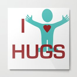 I heart Hugs Metal Print