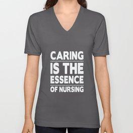 Nurse - Caring Is The Essence Of Nursing Unisex V-Neck