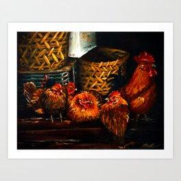 Feel like Chicken Tonight Art Print