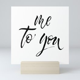Me to you Mini Art Print