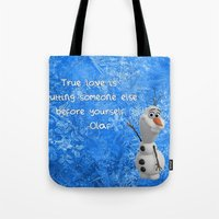 olaf Tote Bags featuring Olaf by Maggie Jane Photography